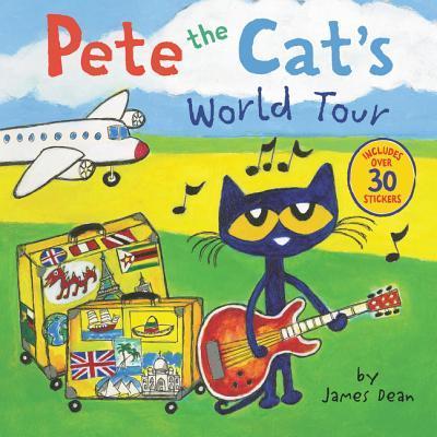 Pete the cat's world tour  by Dean, James