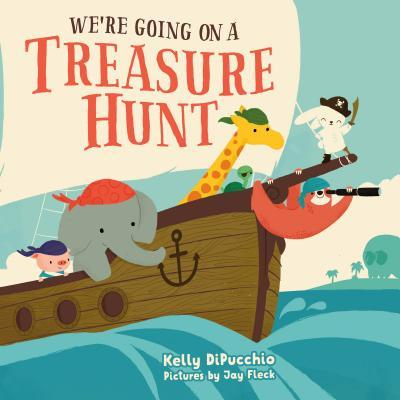 We're going on a treasure hunt  by DiPucchio, Kelly