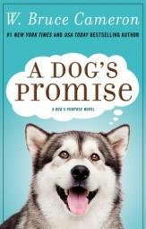 A dog's promise by Cameron, W. Bruce