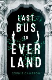 Last bus to Everland  by Cameron, Sophie