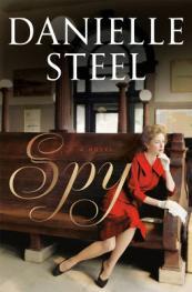 Spy : a novel by Steel, Danielle