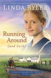 Running around (and such)  by Byler, Linda.