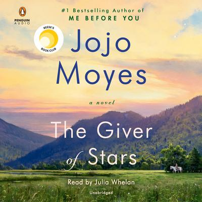The giver of stars by Moyes, Jojo