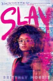 Slay  by Morris, Brittney