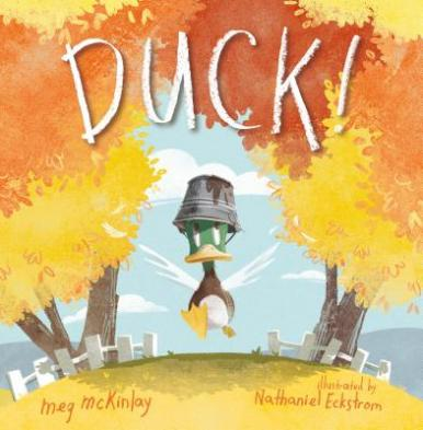 Duck! by McKinlay, Megan