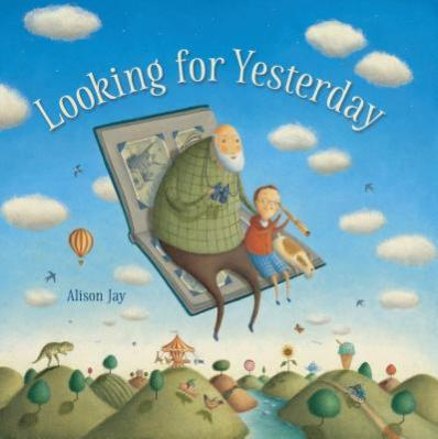 Looking for yesterday by Jay, Alison