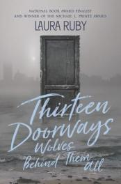 Thirteen doorways, wolves behind them all  by Ruby, Laura