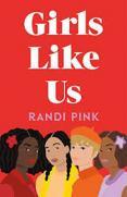 Girls like us by Pink, Randi