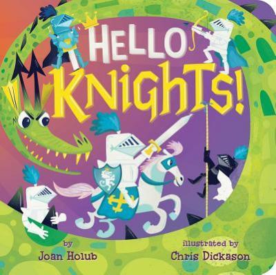 Hello knights!  by Holub, Joan