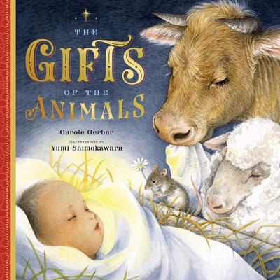 The gifts of the animals : a Christmas tale by Gerber, Carole