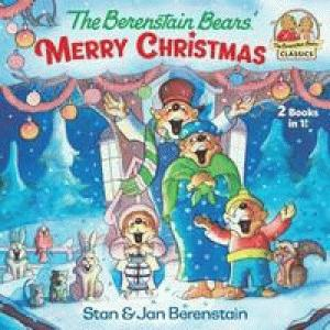 The Berenstain Bears' Merry Christmas by Berenstain, Stan