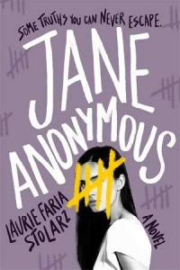 Jane Anonymous by Stolarz, Laurie Faria