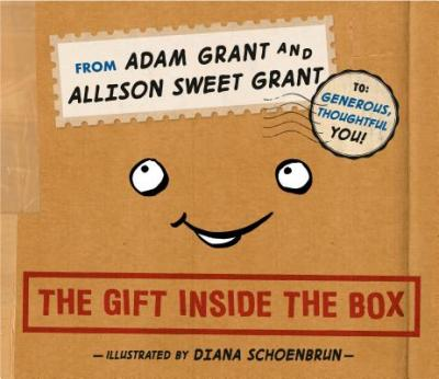 The gift inside the box by Grant, Adam M.