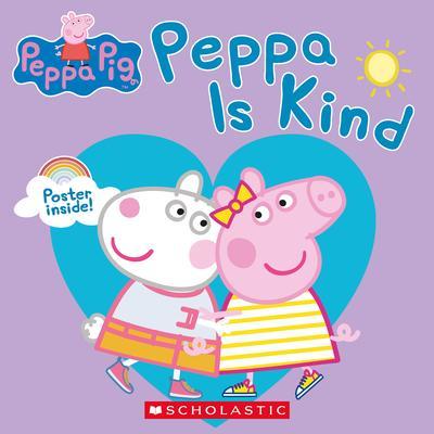 Peppa is kind by Lizzio, Samantha