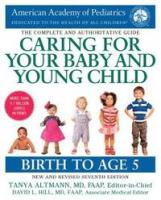 Caring for your baby and young child  by Altmann, Tanya Remer