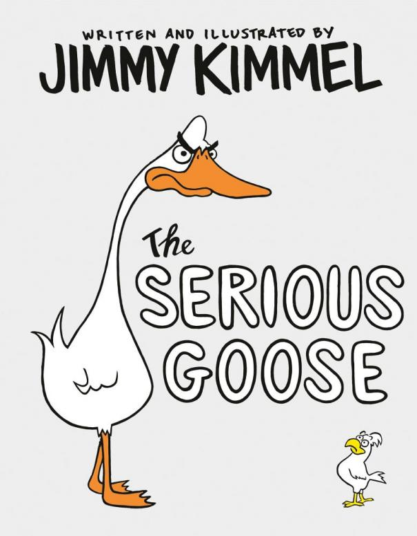 The serious goose by Kimmel, Jimmy