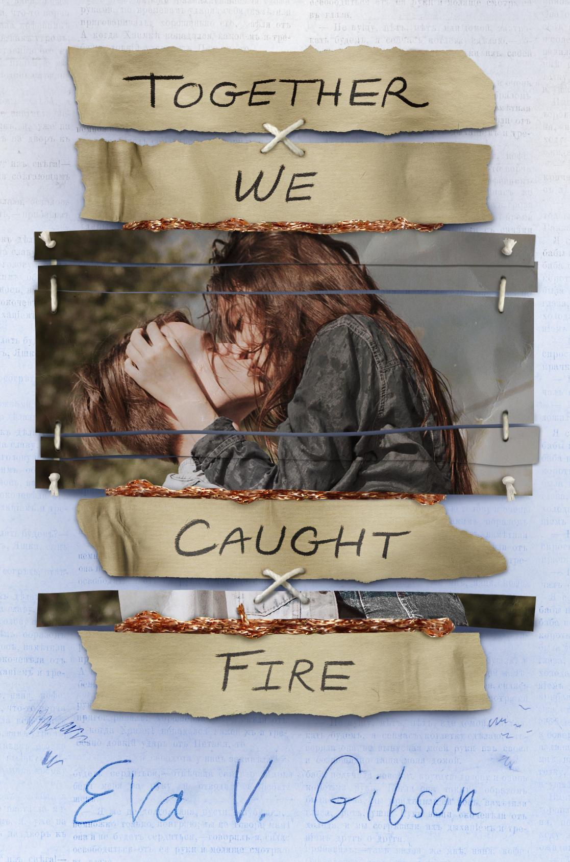 Together we caught fire  by Gibson, Eva