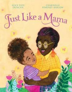 Just like a mama  by Duncan, Alice Faye