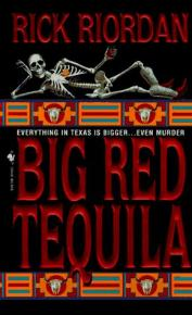 Big Red tequila  by Riordan, Rick.