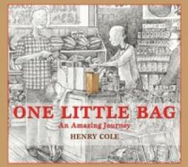 One little bag : an amazing journey by Cole, Henry