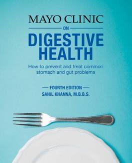 Mayo clinic on digestive health by Khanna, Sahil