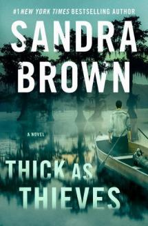 Thick as Thieves : : A Novel by Brown, Sandra