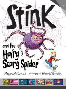 Stink and the hairy, scary spider  by McDonald, Megan.
