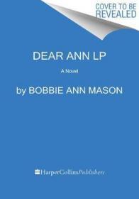 Dear Ann : a novel by Mason, Bobbie Ann