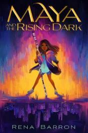 Maya and the rising dark  by Barron, Rena