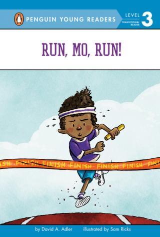 Run, Mo, run!  by Adler, David A.