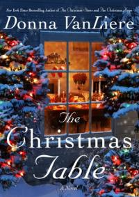 The Christmas table by VanLiere, Donna