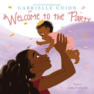 Welcome to the party  by Union, Gabrielle