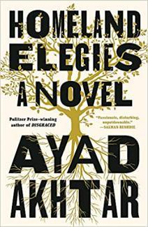 Home land elegies : a novel by Akhtar, Ayad