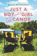 Just a boy and a girl in a little canoe  by Mlynowski, Sarah