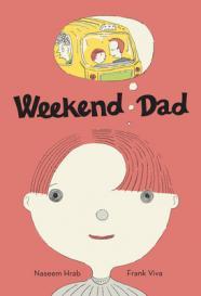 Weekend dad by Hrab, Naseem