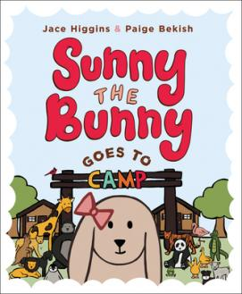 Sunny the bunny : goes to camp by Higgins, Jace