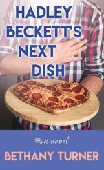 Hadley Beckett's next dish  by Turner, Bethany