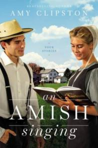 An Amish singing : four stories by Clipston, Amy