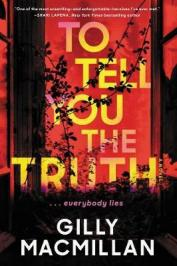 To tell you the truth : a novel by Macmillan, Gilly