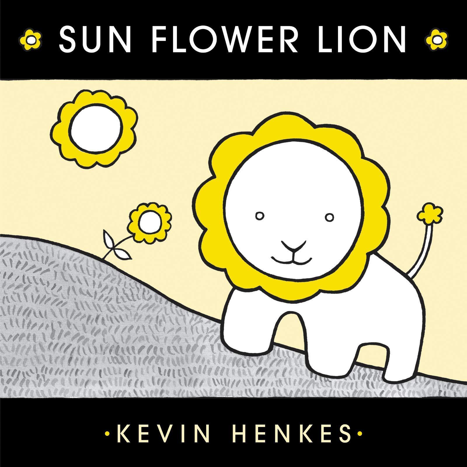 Sun flower lion  by Henkes, Kevin