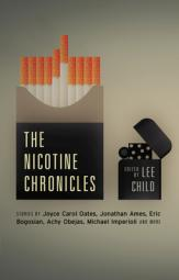 The nicotine chronicles by Child, Lee