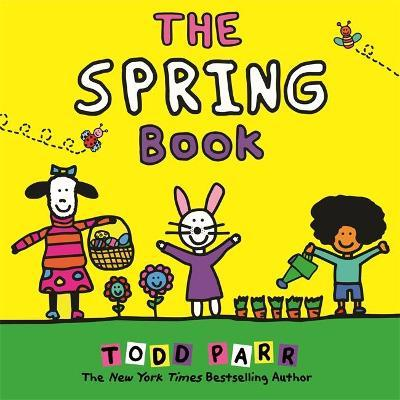 The spring book by Parr, Todd