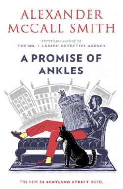 A promise of ankles by McCall Smith, Alexander