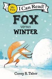 Fox Versus Winter by Tabor, Corey R.