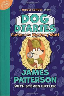 Curse of the mystery mutt  by Patterson, James