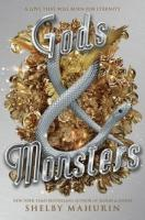 Gods & monsters by Mahurin, Shelby