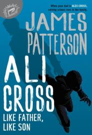 Ali Cross : Like father, like son  by Patterson, James