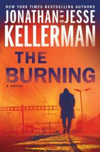 The burning : a novel by Kellerman, Jonathan