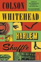 Harlem shuffle  by Whitehead, Colson