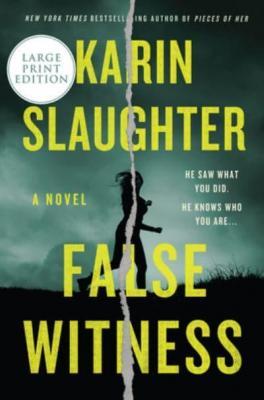 False witness by Slaughter, Karin
